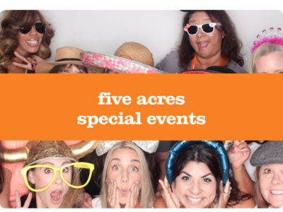 five acres special events